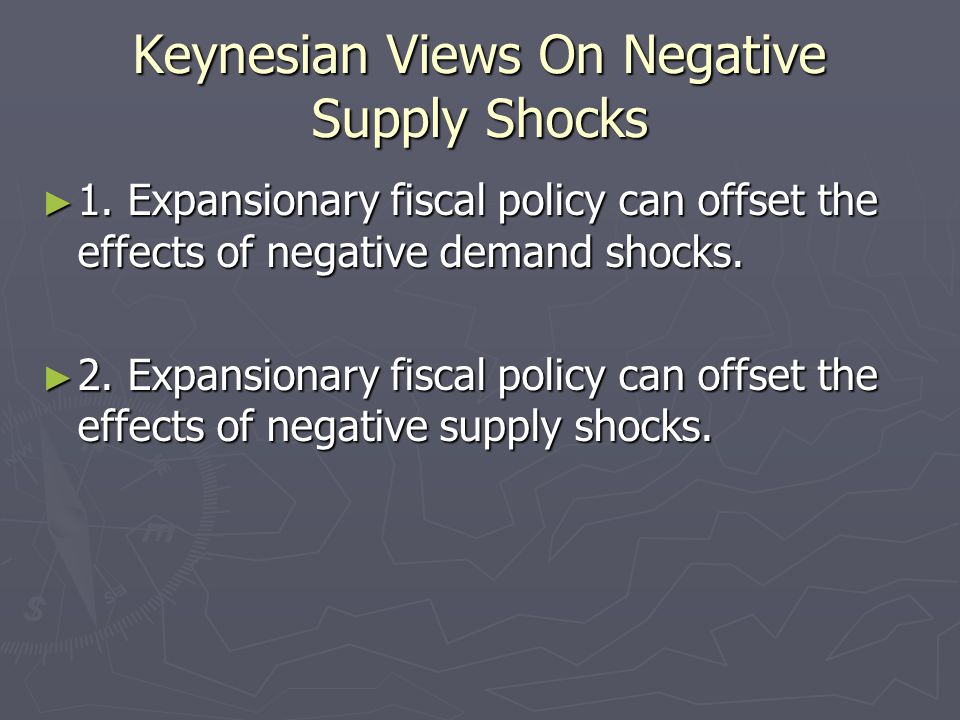 Keynesian Views On Negative Supply Shocks