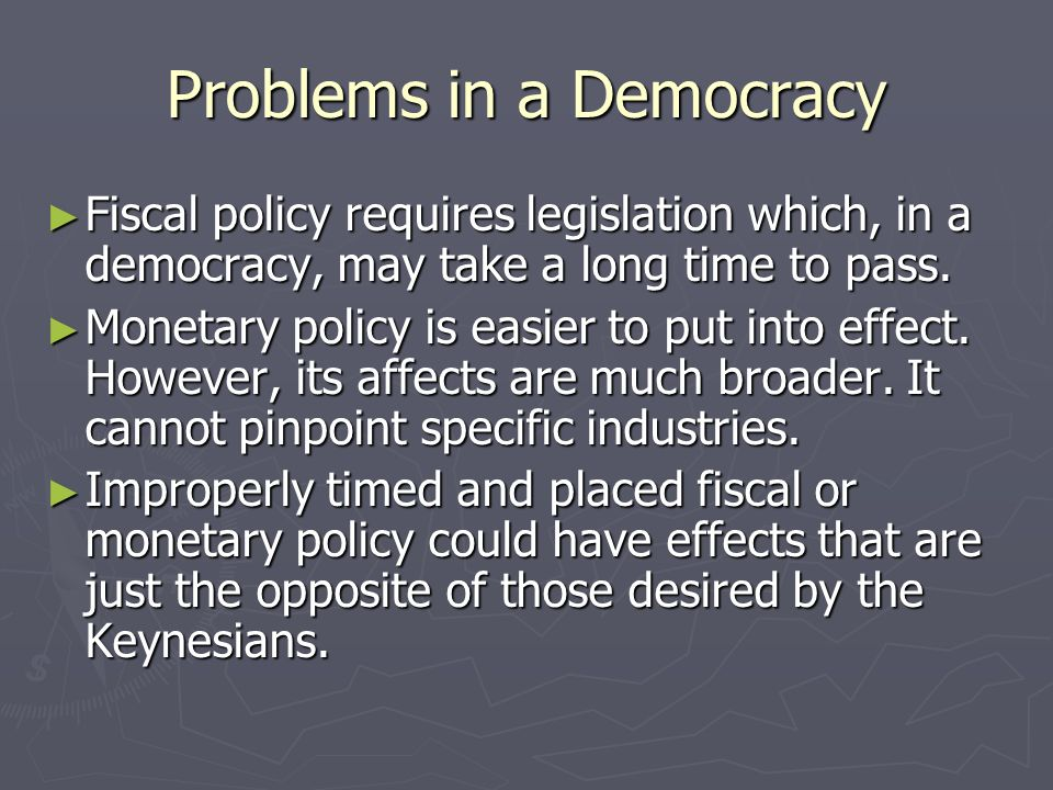 Problems in a Democracy