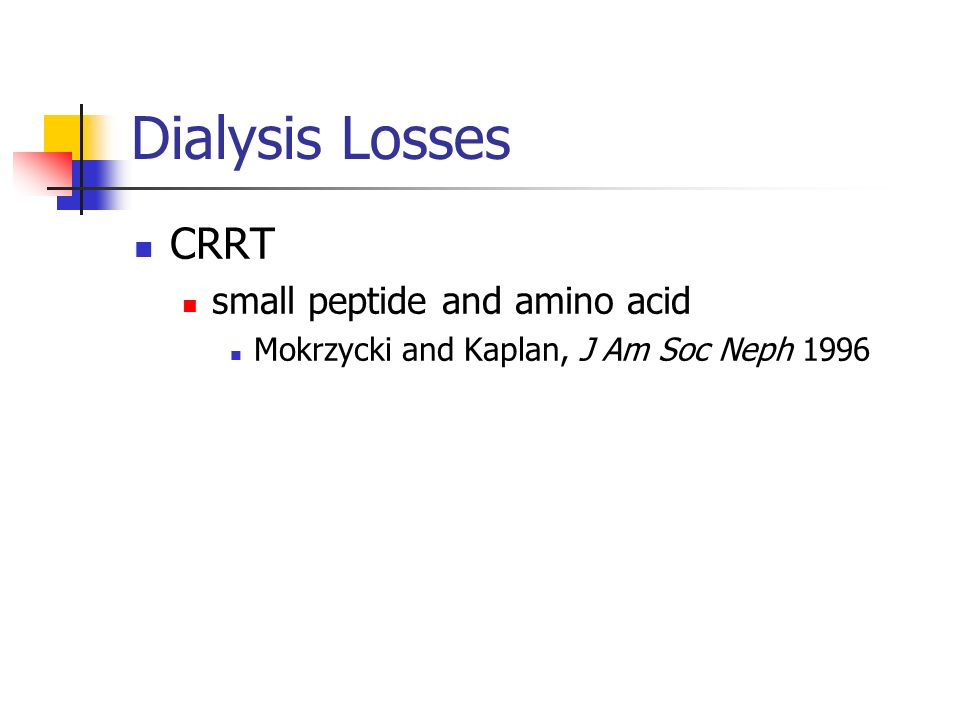 Dialysis Losses CRRT small peptide and amino acid