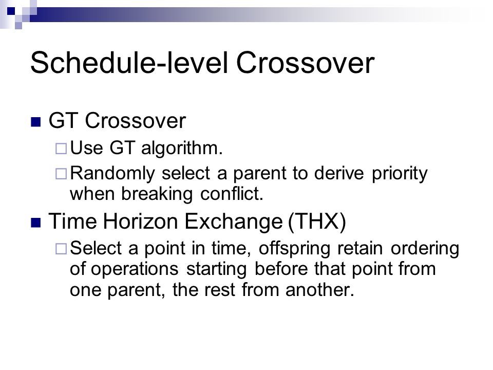 Schedule-level Crossover