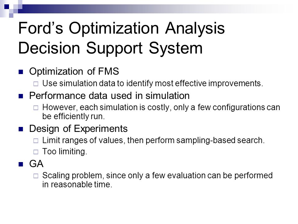 Ford's Optimization Analysis Decision Support System