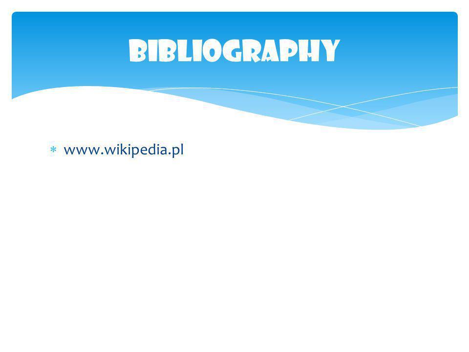 Bibliography www.wikipedia.pl