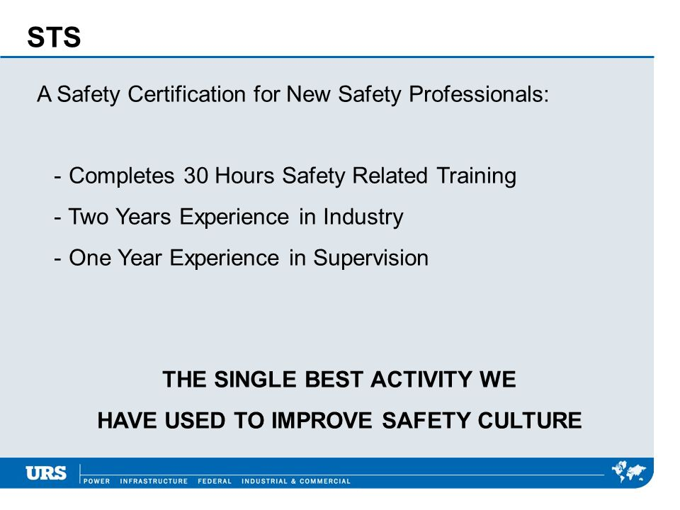 THE SINGLE BEST ACTIVITY WE HAVE USED TO IMPROVE SAFETY CULTURE
