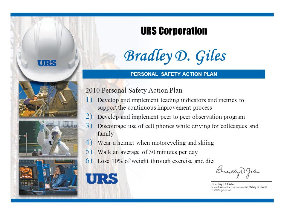 Bradley D. Giles URS Corporation 2010 Personal Safety Action Plan