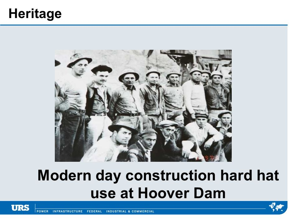 Modern day construction hard hat use at Hoover Dam