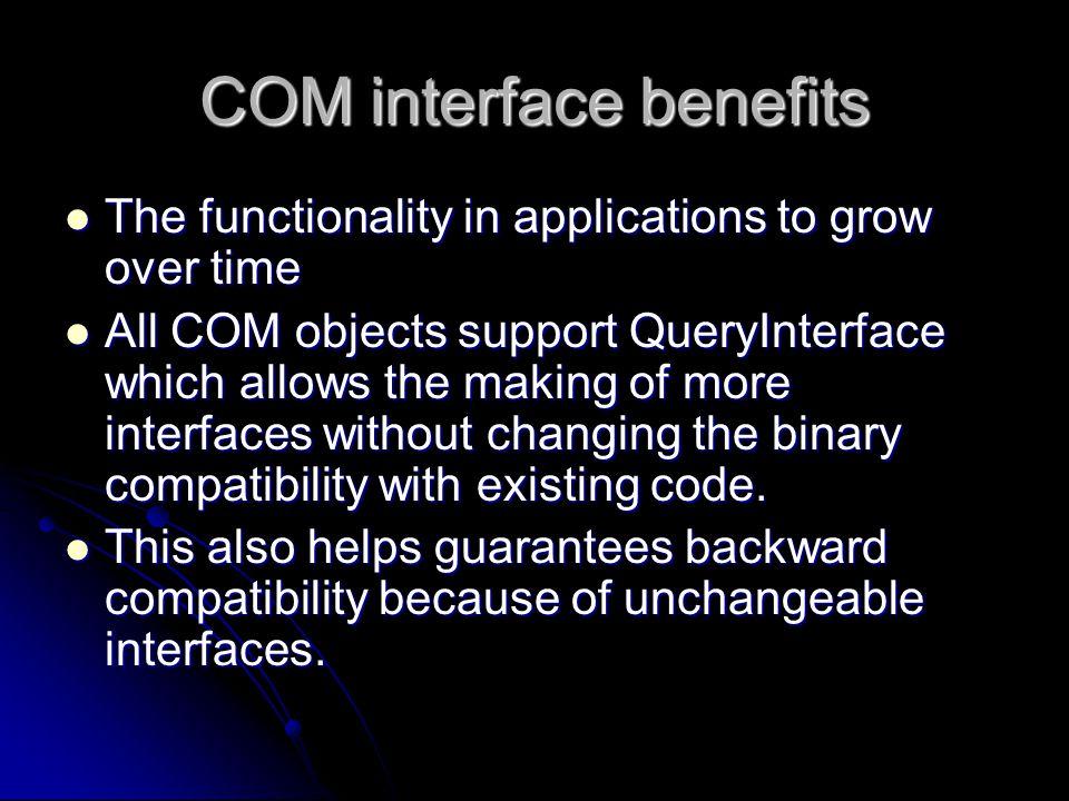 COM interface benefits