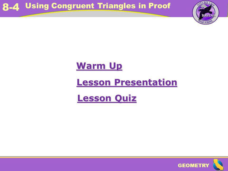 Warm Up Lesson Presentation Lesson Quiz