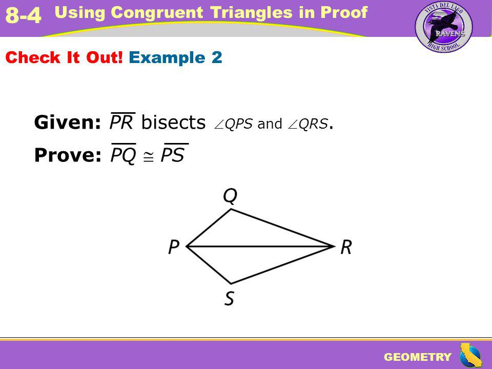 Given: PR bisects QPS and QRS.