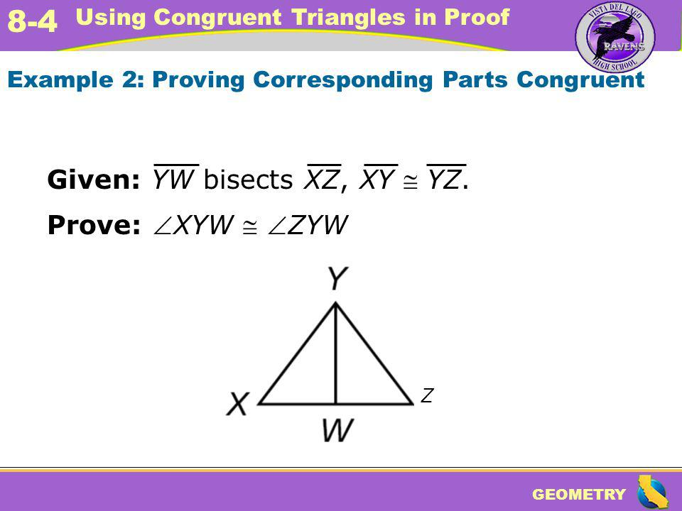 Given: YW bisects XZ, XY  YZ.
