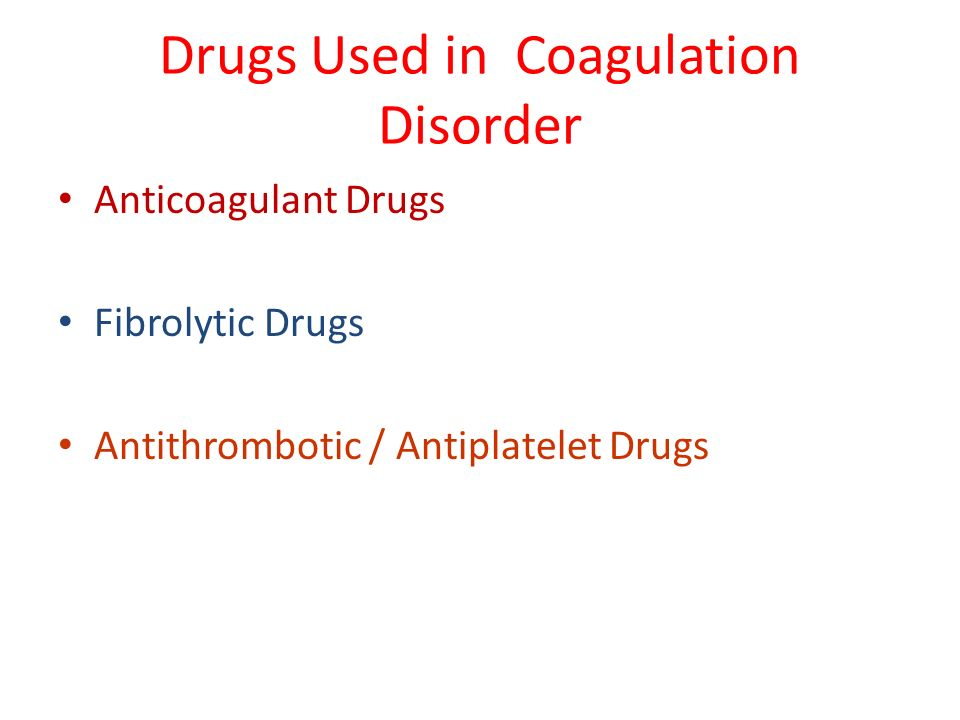 Drugs Used in Coagulation Disorder