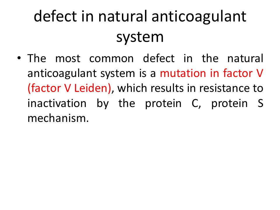 defect in natural anticoagulant system
