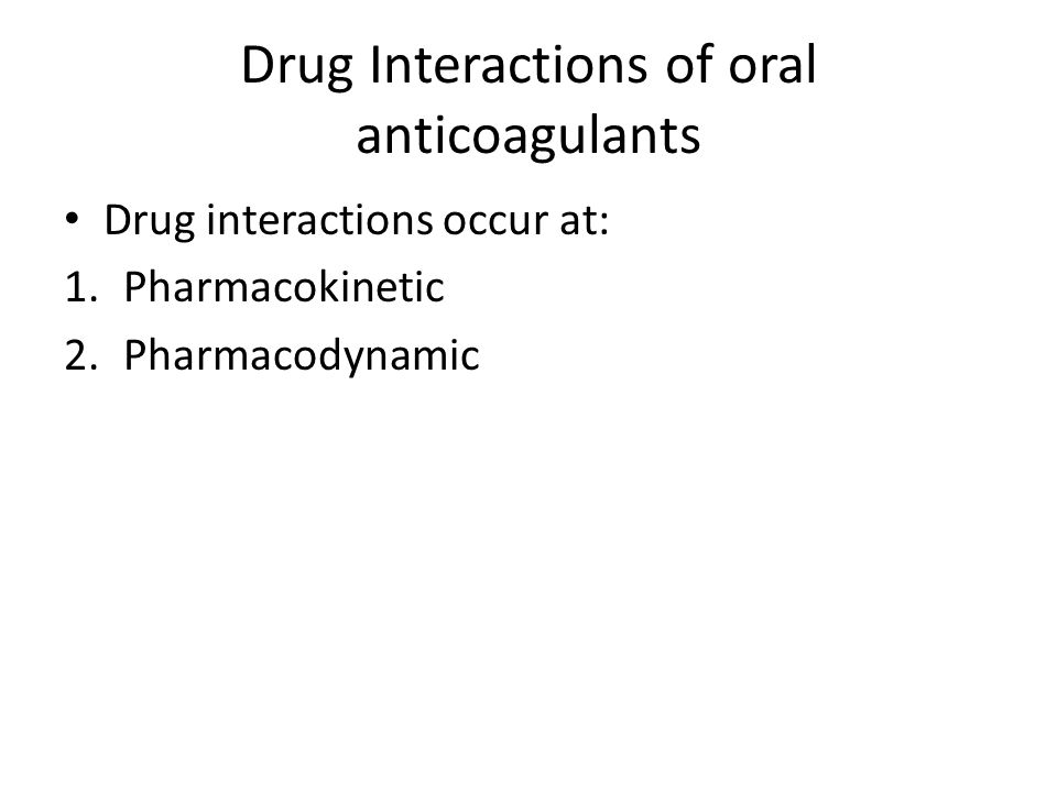 Drug Interactions of oral anticoagulants