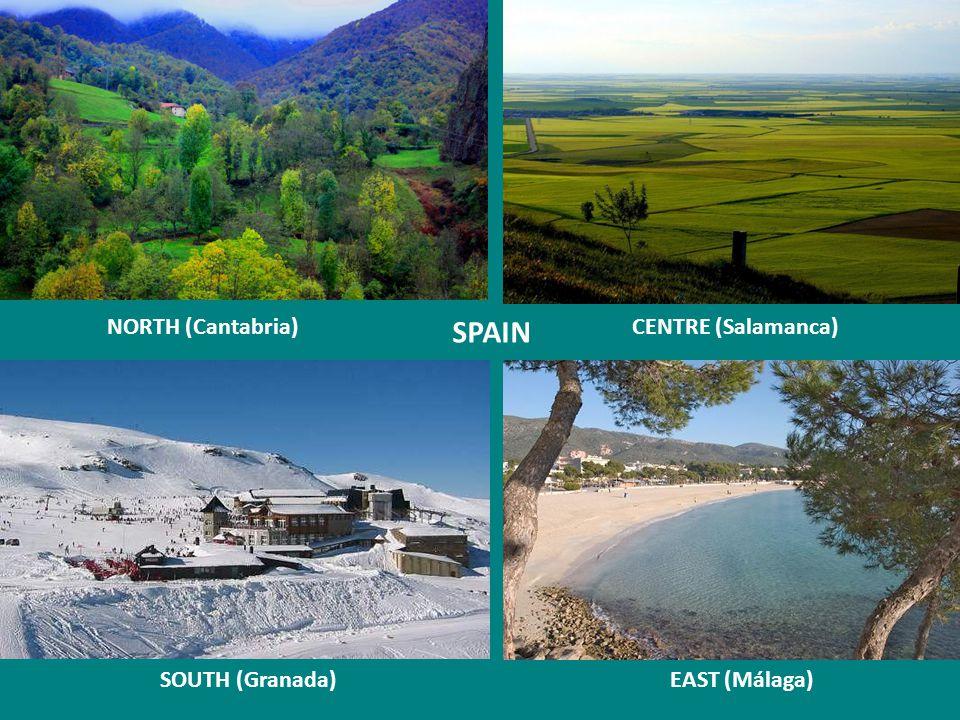 SPAIN NORTH (Cantabria) CENTRE (Salamanca) SOUTH (Granada)