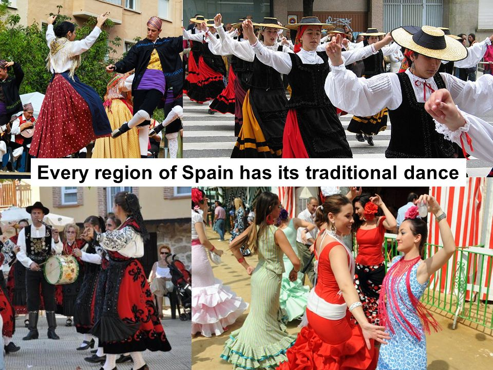Every region of Spain has its traditional dance