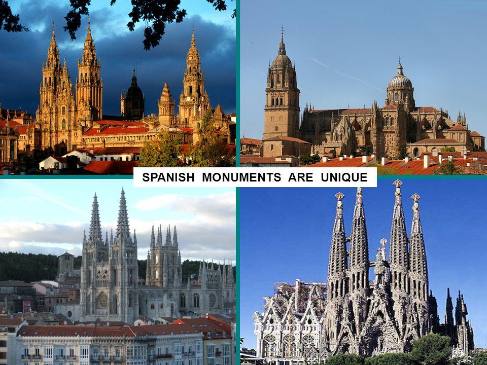 SPANISH MONUMENTS ARE UNIQUE