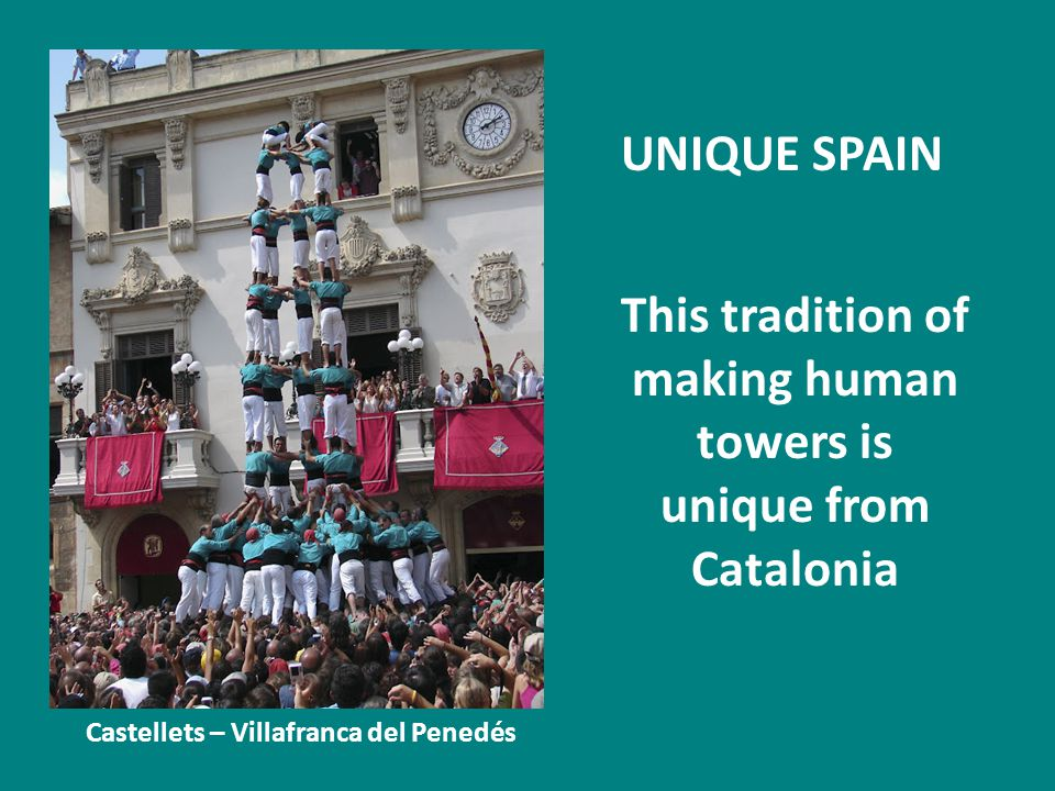 This tradition of making human towers is unique from Catalonia