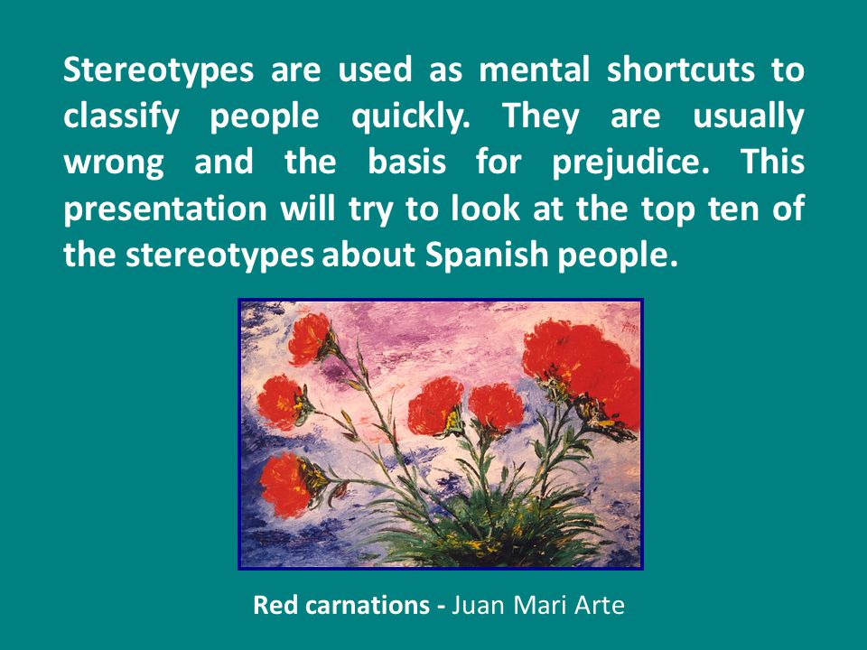 Stereotypes are used as mental shortcuts to classify people quickly