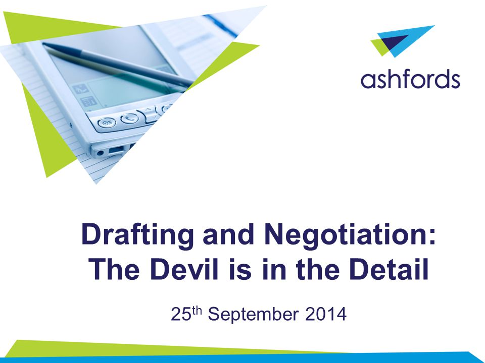 Drafting and Negotiation: The Devil is in the Detail