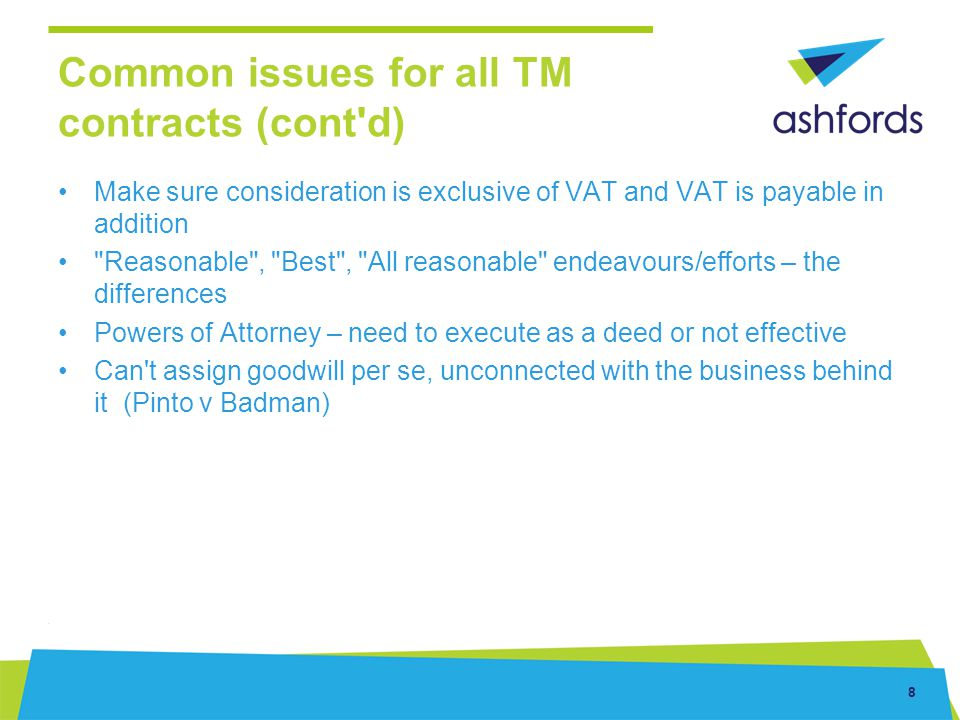 Common issues for all TM contracts (cont d)