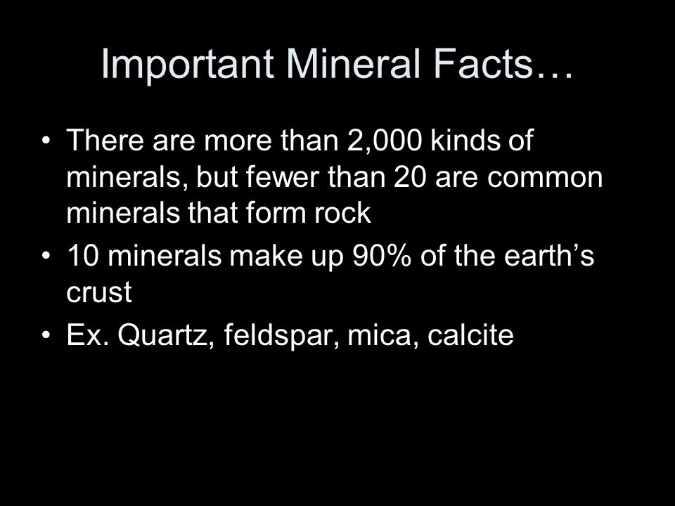 Important Mineral Facts…