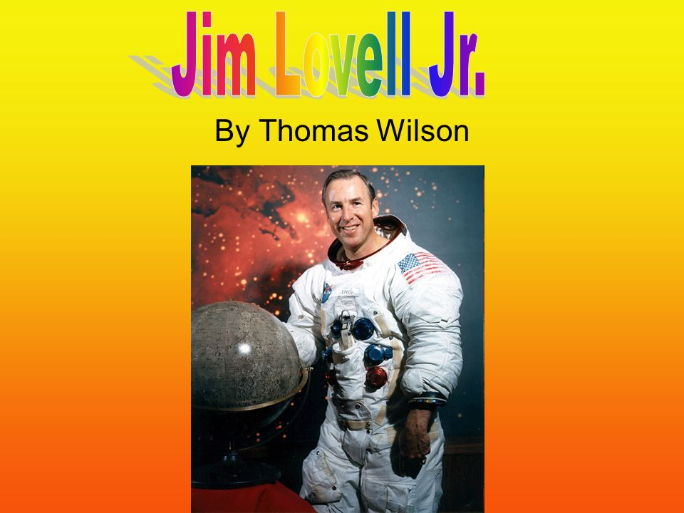 Jim Lovell Jr. By Thomas Wilson