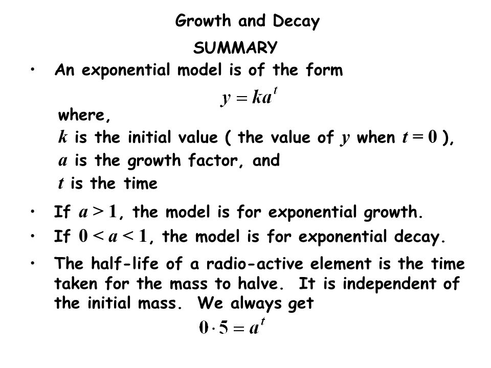 k is the initial value ( the value of y when t = 0 ),