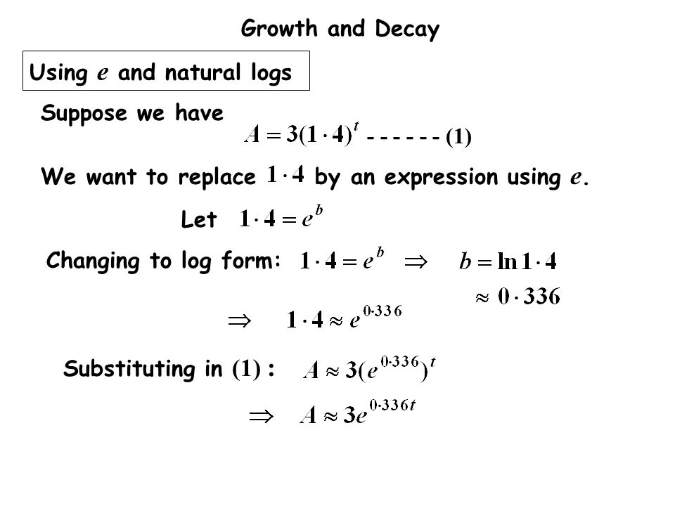Using e and natural logs