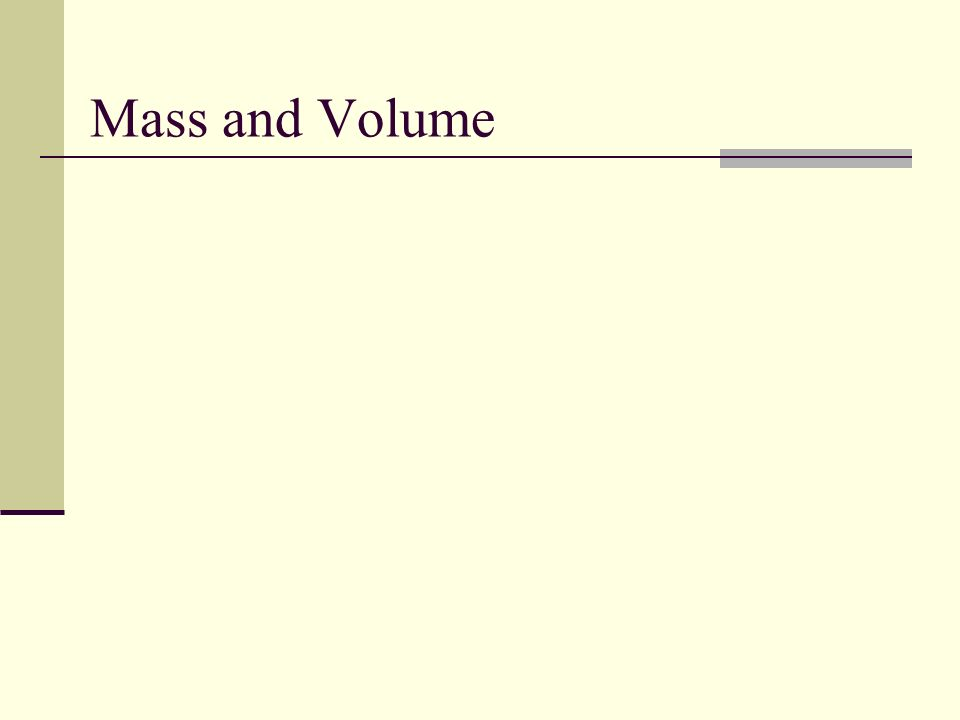 Mass and Volume