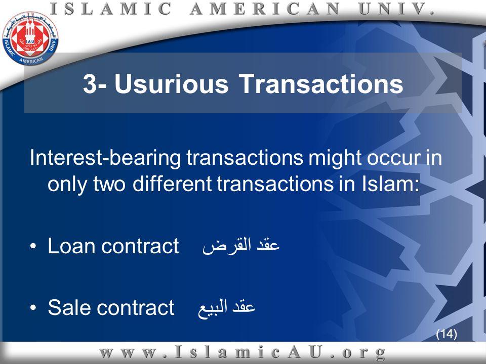 3- Usurious Transactions