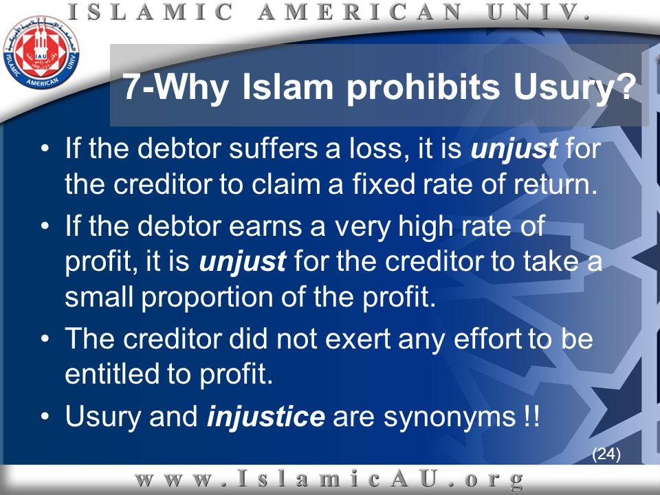 7-Why Islam prohibits Usury