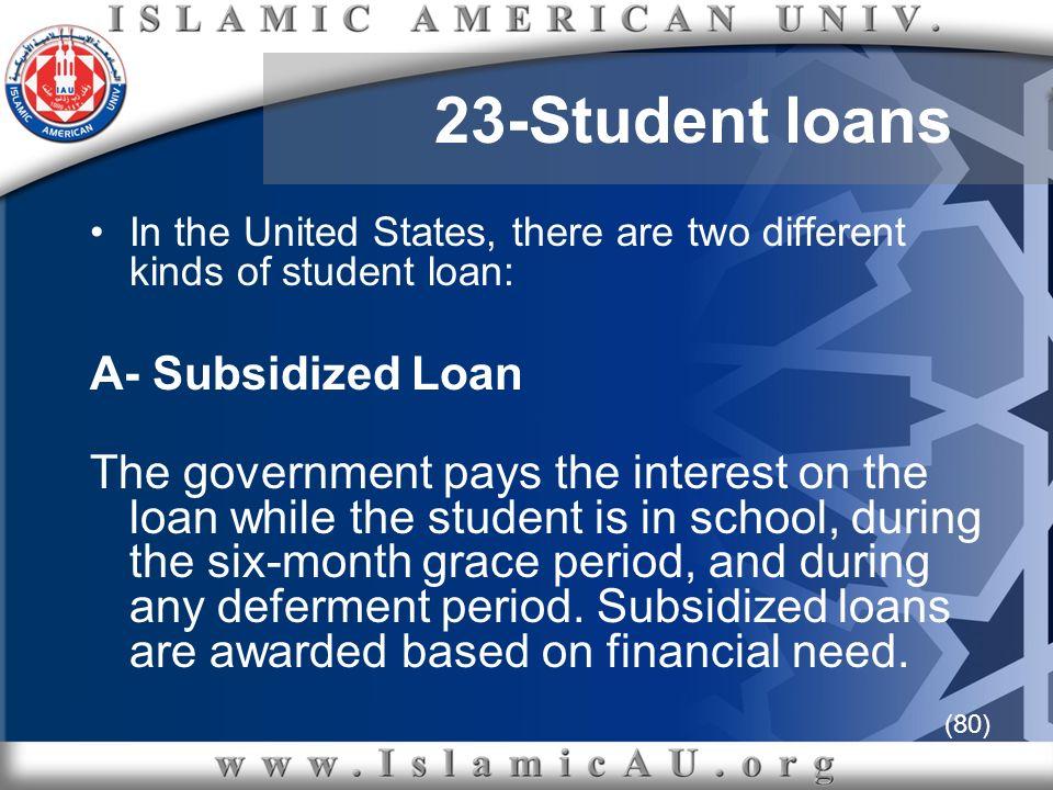 23-Student loans A- Subsidized Loan