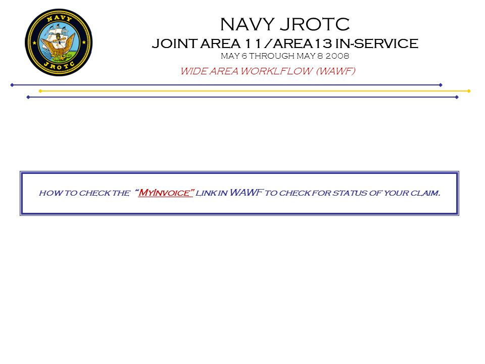 NAVY JROTC JOINT AREA 11/AREA13 IN-SERVICE MAY 6 THROUGH MAY