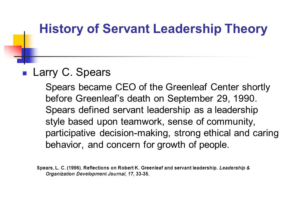 History of Servant Leadership Theory