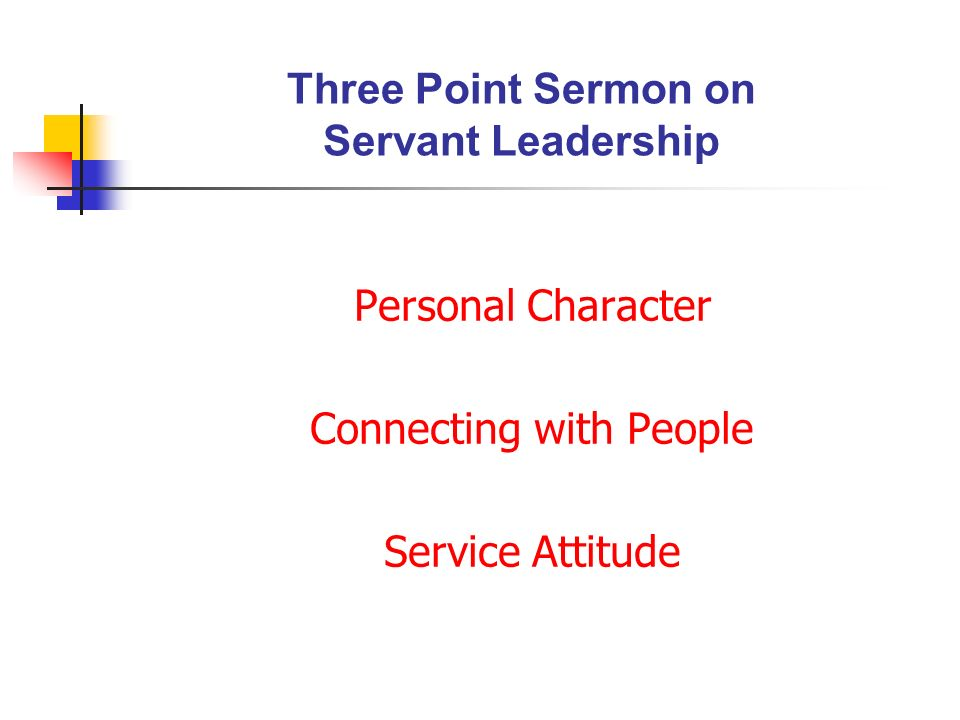Three Point Sermon on Servant Leadership
