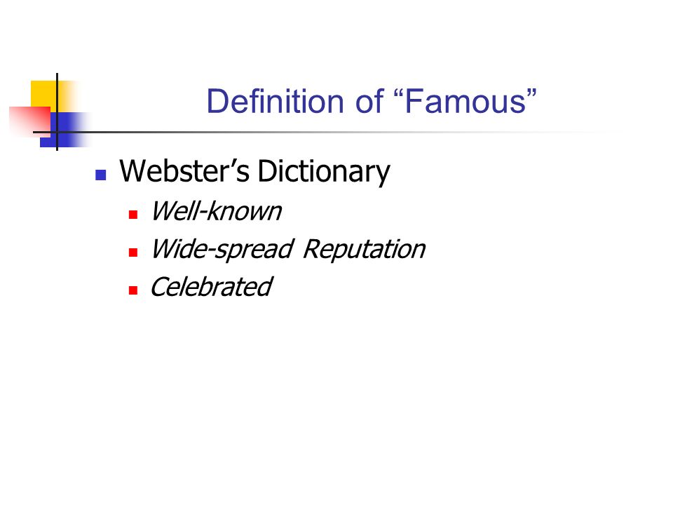 Definition of Famous