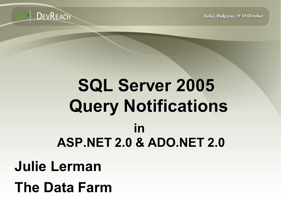 SQL Server 2005 Query Notifications