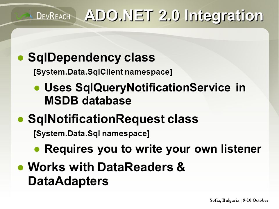 ADO.NET 2.0 Integration SqlDependency class