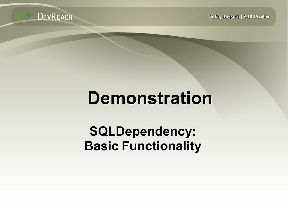 SQLDependency: Basic Functionality