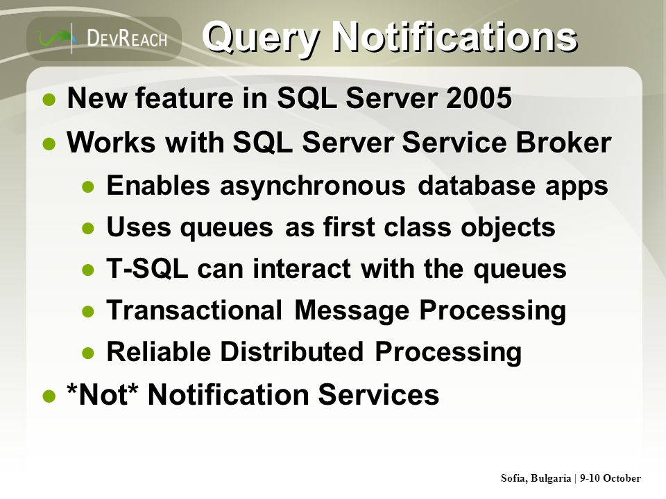 Query Notifications New feature in SQL Server 2005