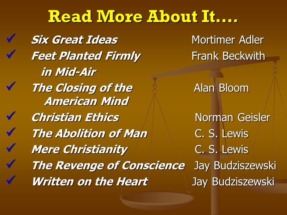 Read More About It…. Six Great Ideas Mortimer Adler