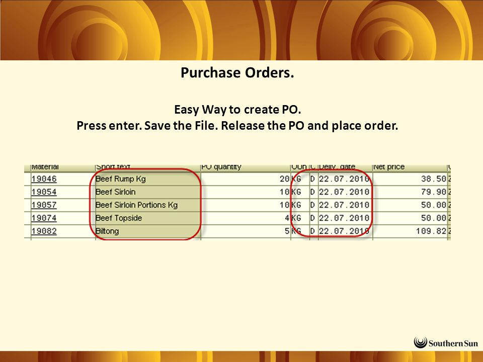 Purchase Orders. Easy Way to create PO. Press enter. Save the File