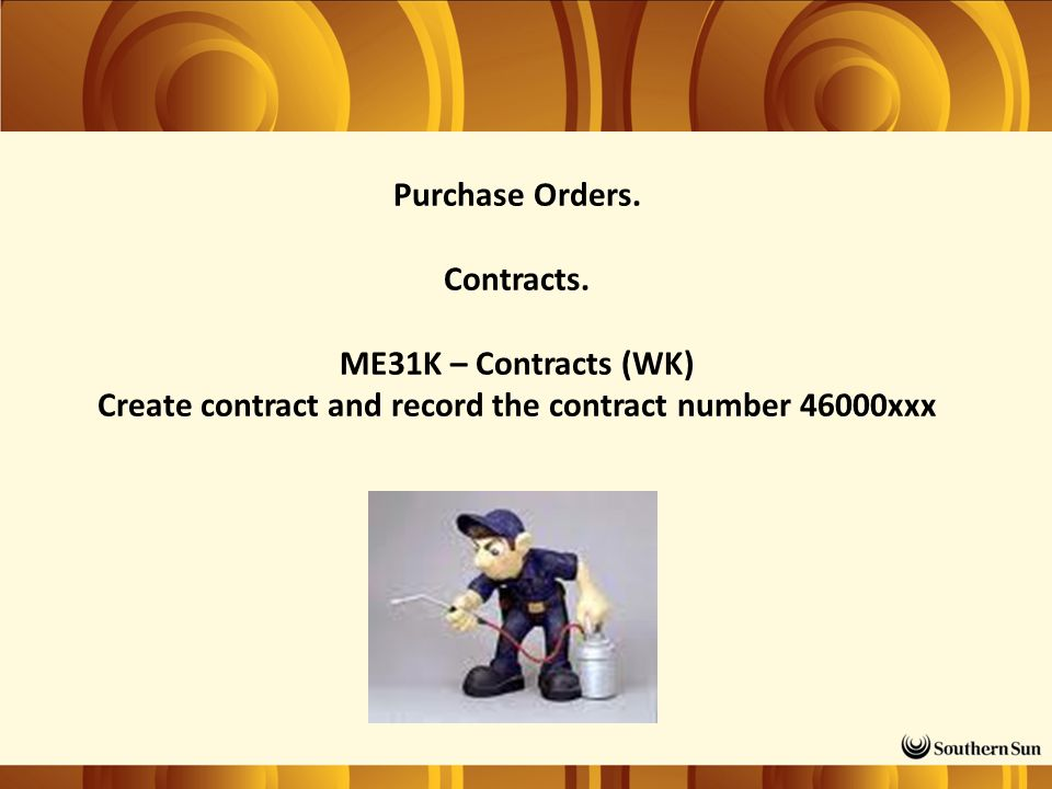 Purchase Orders. Contracts