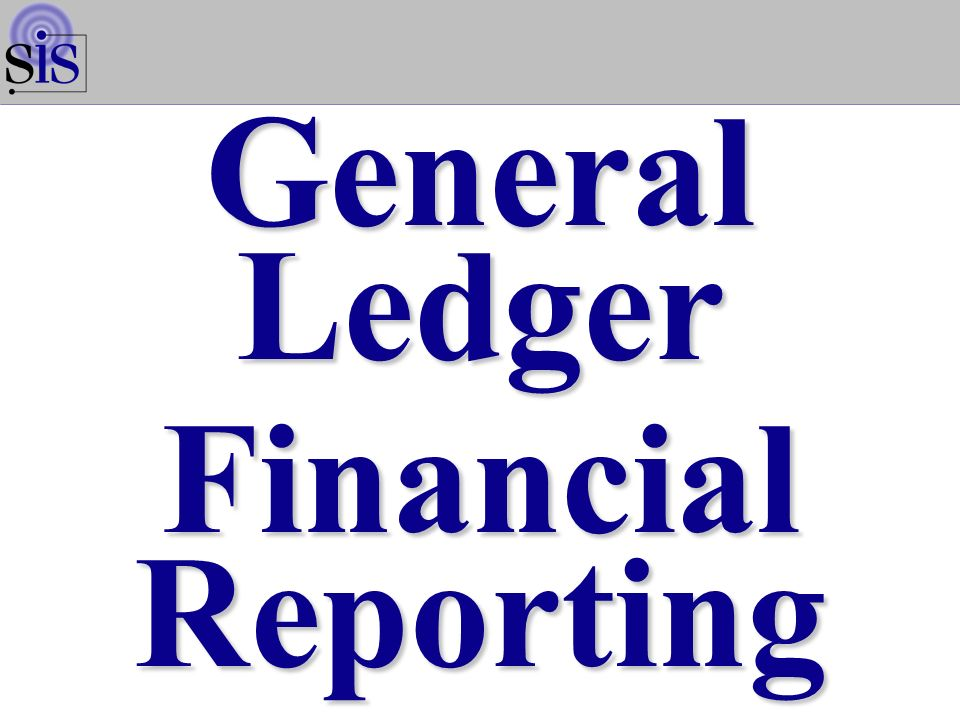 General Ledger Financial Reporting