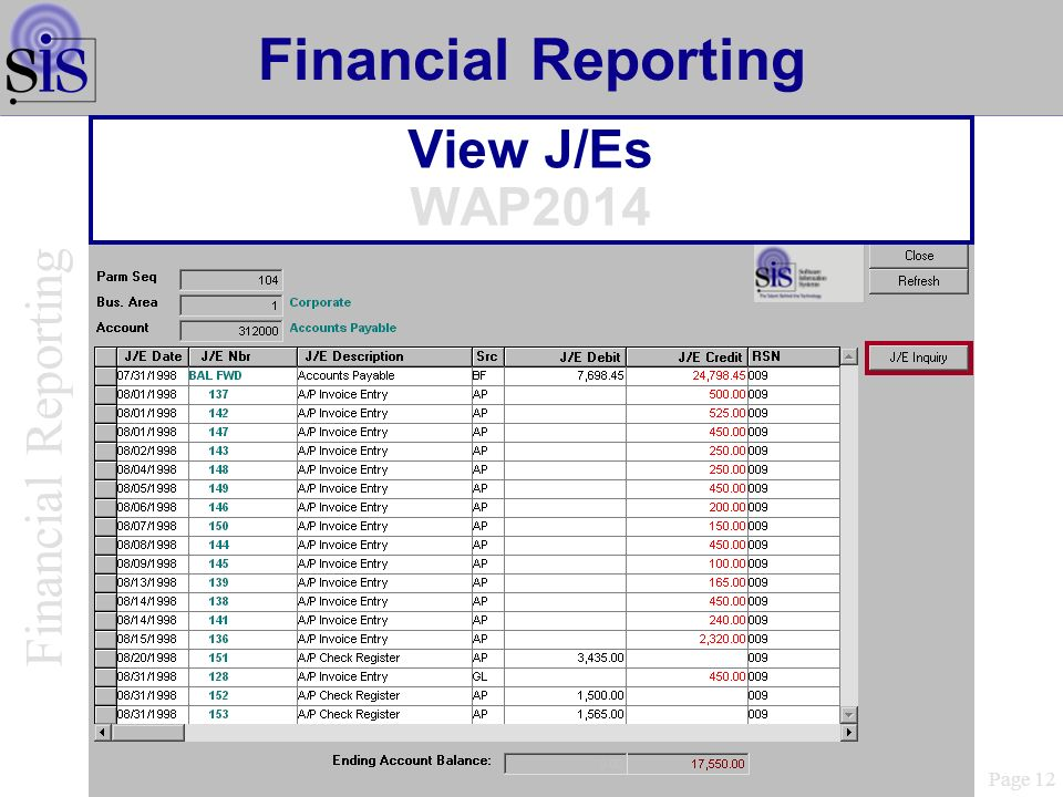 Financial Reporting Financial Reporting View J/Es WAP2014 Page 12