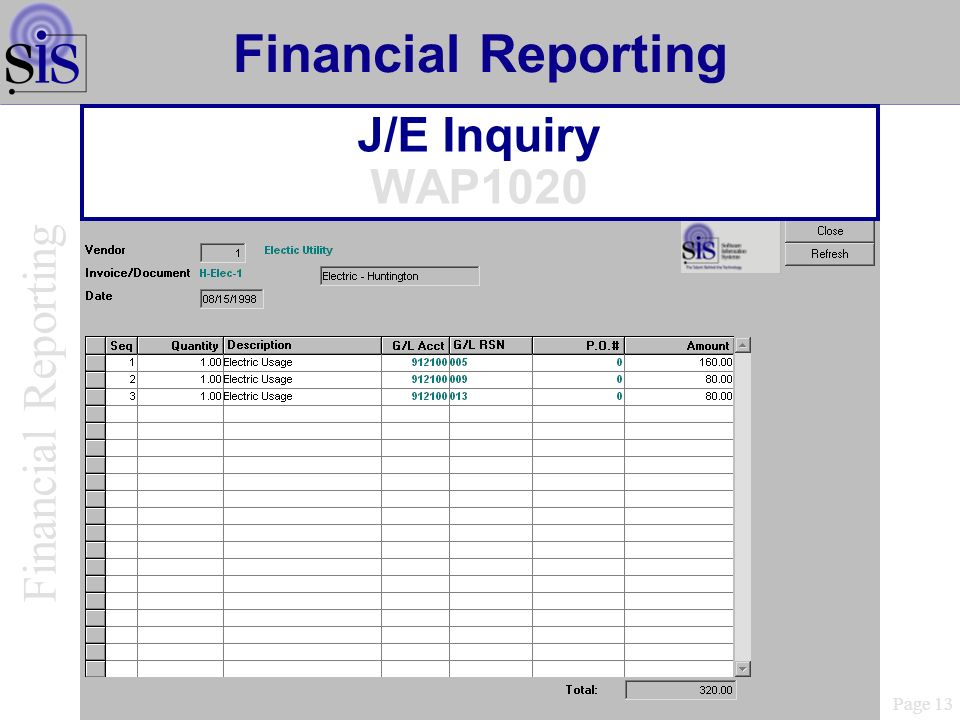 Financial Reporting Financial Reporting J/E Inquiry WAP1020 Page 13