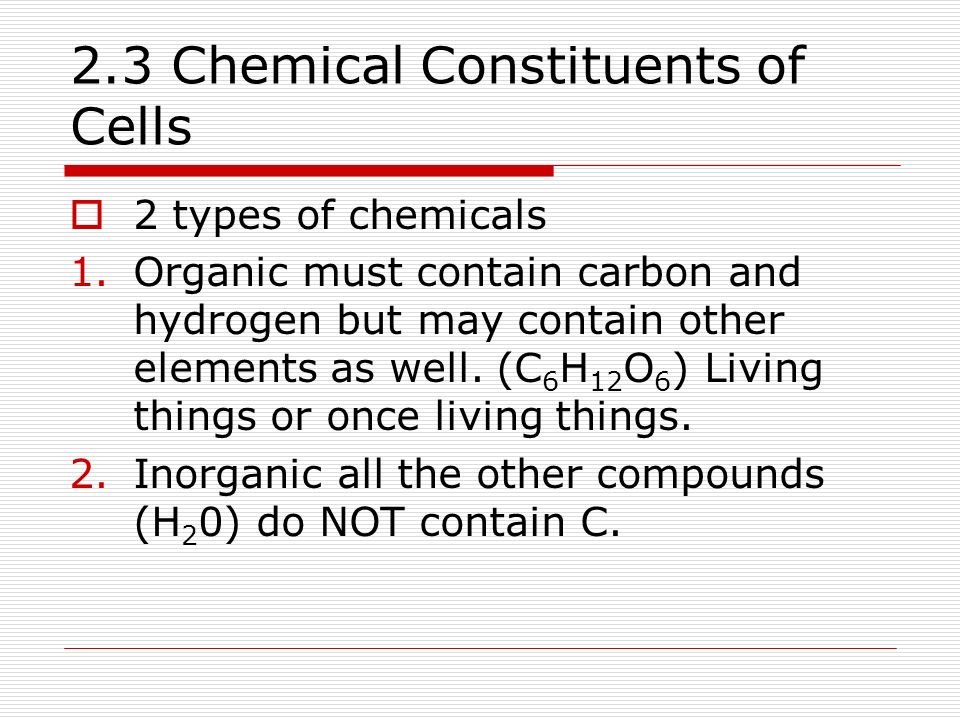 2.3 Chemical Constituents of Cells