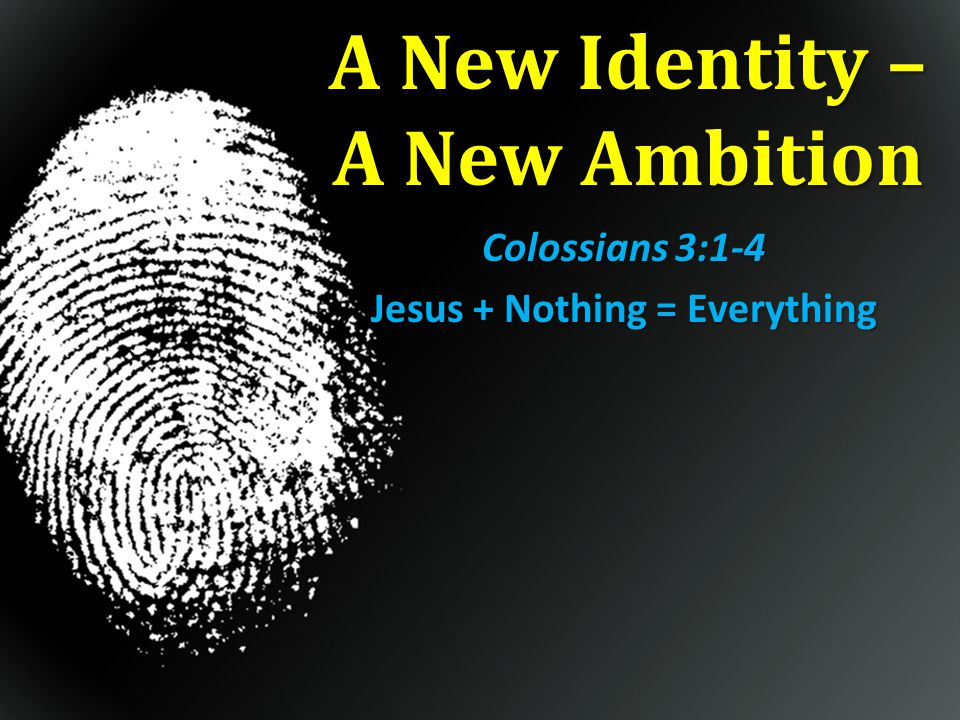 A New Identity – A New Ambition