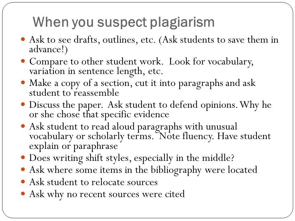When you suspect plagiarism