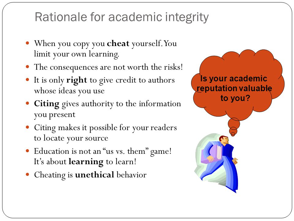 Rationale for academic integrity