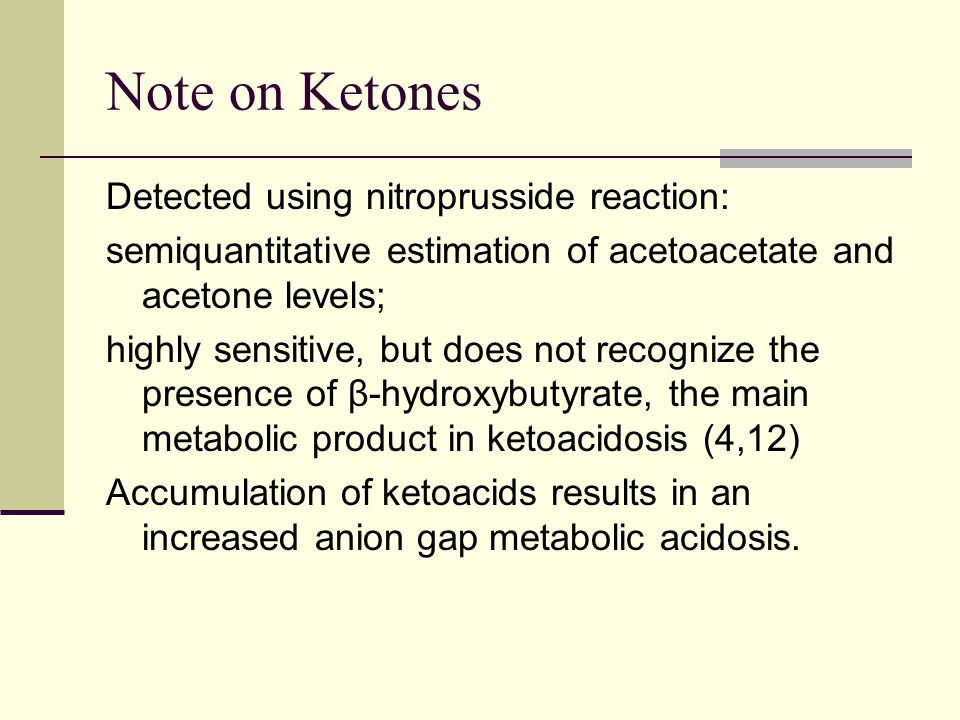 Note on Ketones Detected using nitroprusside reaction: